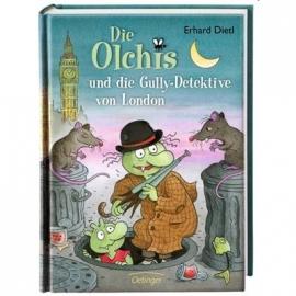 Oetinger - Die Olchis - Die Olchis und die Gully-Detektive von London