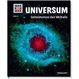 Tessloff - Was ist Was - Universum - Geheimnisse des Weltalls, Band 102