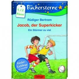Oetinger - Jacob, der Superkicker. Ein Stürmer zu viel, Band 5