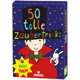 50 tolle Zaubertricks für kleine Magier