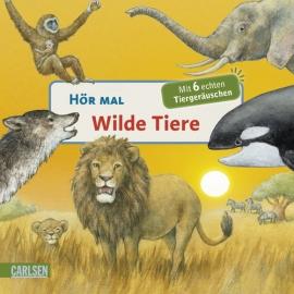 Hör mal- Wilde Tiere