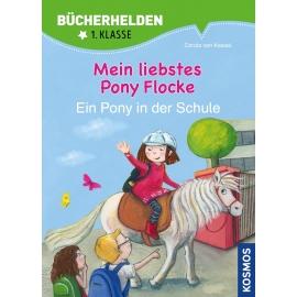 KOSMOS - Bücherhelden - Mein liebstes Pony Flocke - Ein Pony in der Schule, Band 2