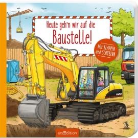 Ars Edition Heute geh n wir auf die Baustelle!