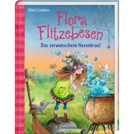 Coppenrath Verlag - Flora Flitzebesen (Bd. 3) - Das verwunschene Hexenkraut