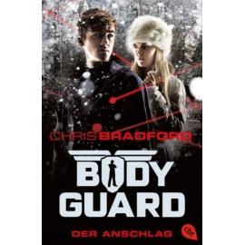 Bradford C.,Bodyguard 05-Anschlag