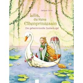 Arena Verlag - Lilia, die kleine Elbenprinzessin - Die geheimnisvolle Zauberkugel, Band 3