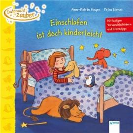 Arena Verlag - Gutenachtzauber - Einschlafen ist doch kinderleicht