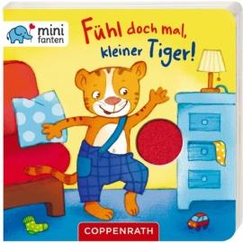 Coppenrath Verlag - minifanten - Fühl doch mal, kleiner Tiger