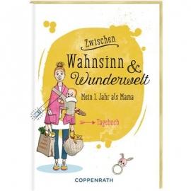 Coppenrath Verlag - Tagebuch: Zwischen Wahnsinn und Wunderwelt, als Mama