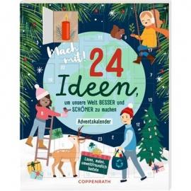 Coppenrath Verlag - Mach mit!, 24 Ideen Welt besser/schöner machen, Adventskal.
