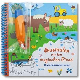 Arena Verlag - Ausmalen mit dem magischen Pinsel - Bauernhoftiere
