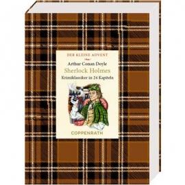 Coppenrath Verlag - Der kl. Advent: Sherlock Holmes - Krimiklass. in 24 Kapiteln