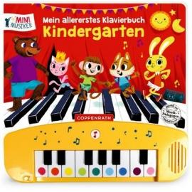 Coppenrath Verlag - Mini-Musiker - Mein allererstes Klavierb.: Kindergarten, M-Musiker/Soundb.