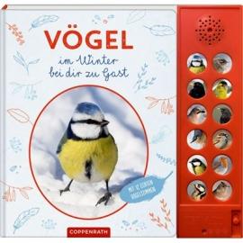 Coppenrath Verlag - Vögel im Winter bei dir zu Gast, Soundbuch