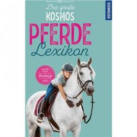 KOSMOS - Das große Kosmos Pferdelexikon