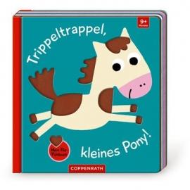 Coppenrath Verlag - Mein Filz-Fühlbuch: Trippeltrappel, kl. Pony!, Fühlen und begr.