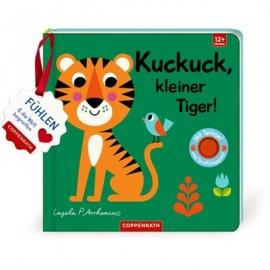 Coppenrath Verlag - Mein Filz-Fühlbuch: Kuckuck, kl. Tiger!, Fühlen und begreifen