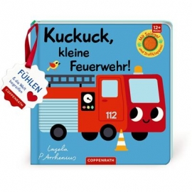 Coppenrath Verlag - Mein Filz-Fühlbuch: Kuckuck, kl. Feuerwehr!, Fühlen und begr.