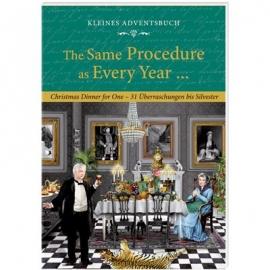 Coppenrath Verlag - Edition Barbara Behr - The Same Procedure as Every Year..., Adventskal.-Buch