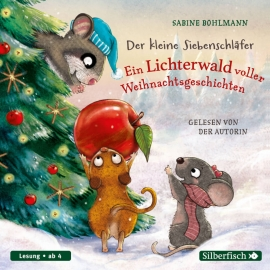 HCD  Der kleine Siebenschläfer: Der kleine Siebenschläfer: Ein Lichterwald voller Weihnachtsgeschich